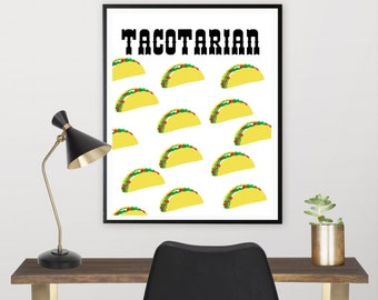 Tacotarian Print, Funny Taco Print, I love Tacos, Printable 8x10, Digital Download, Funny Wall Art, Kitchen Decor, Home Decor,Wall Art Print