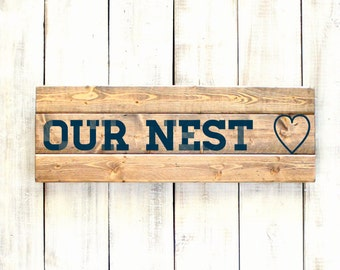Wooden Sign- Our Nest