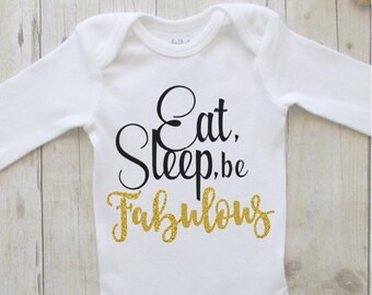 eat sleep be fabulous - cute baby  clothes - baby girl bodysuit - black with gold glitter - newborn baby outfit - babyshower gift ideas