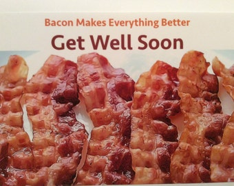 Bacon Get Well Card