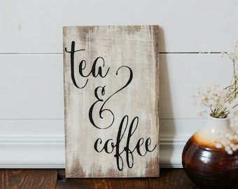 Coffee and Tea sign, Tea, Coffee, Wooden Signs, Coffee Bar, Rustic Wooden Sign, Kitchen Sign, Cafe Sign, but first coffee