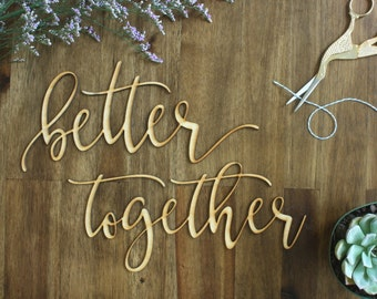 Better Together Chair Signs Wedding