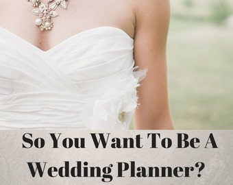 So you want to be a Wedding Planner- Learn how to be Successful with our Actionable Tips- Ebook