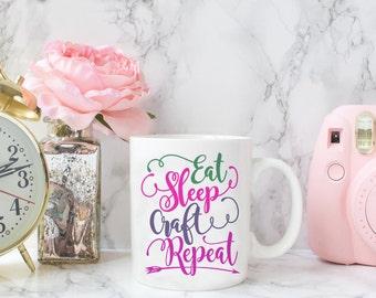Eat Sleep Craft Repeat - Coffee Mug