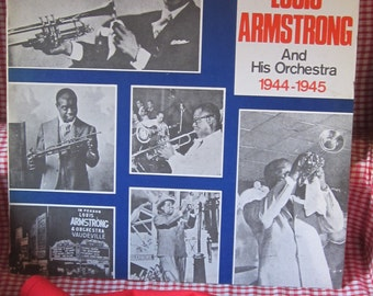 louis armstrong and his orchestra 1944/1945