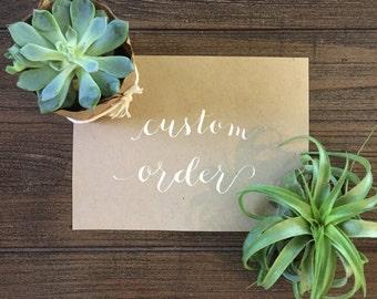 CUSTOM Calligraphy Order