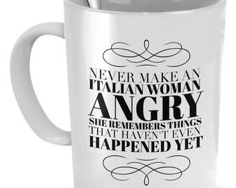 Never make an Italian woman angry