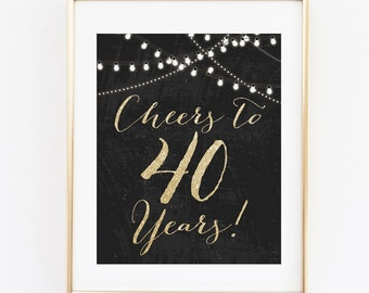 Cheers to 40 Years Sign,  String Lights Sign, 8x10 INSTANT DOWNLOAD, 40th Birthday Party, Birthday Party, Cheers to 40 Years