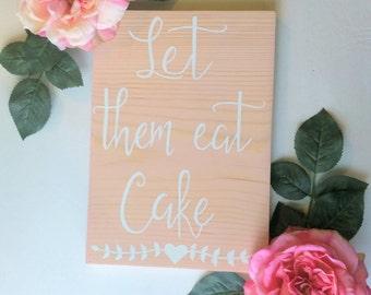 Wedding decor sign, wood wedding sign, let them eat cake