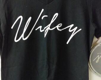 Wifey V-Neck Shirt