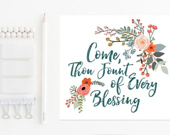 Come Thou Fount of Every Blessing, Printable Art, Instant Download, Christian Art, Devotional Poster, Hymn, Come Thou Fount, Church Clip Art