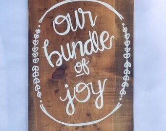 Our bundle of joy nursery sign