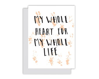 My Whole Heart For My Whole Heart  Letterpress Card