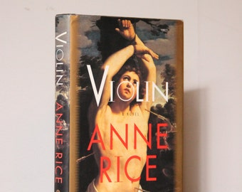 Violin By Anne Rice 1997