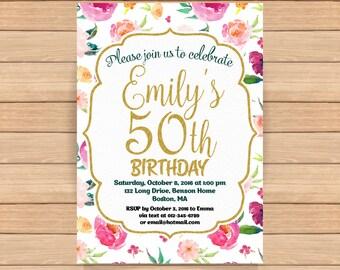 50th birthday invitation Woman Gold Watercolor flower Spring flower Birthday Invitations Adult birthday Printable Invite ANY AGE - 1529
