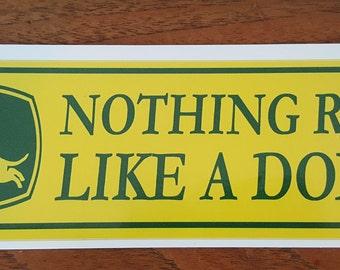 Retro Style 'Nothing Runs Like A DOXIE!' Dachshund Wiener Sausage Dog Bumper Sticker JOHN DEERE Fundraiser
