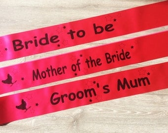 Hen Party Sash, Bachelorette Sash, Bridal Shower, Bride To Be, Mother Of The Bride , Hen Do Accessories, Maid Of Honour, Bridesmaid.