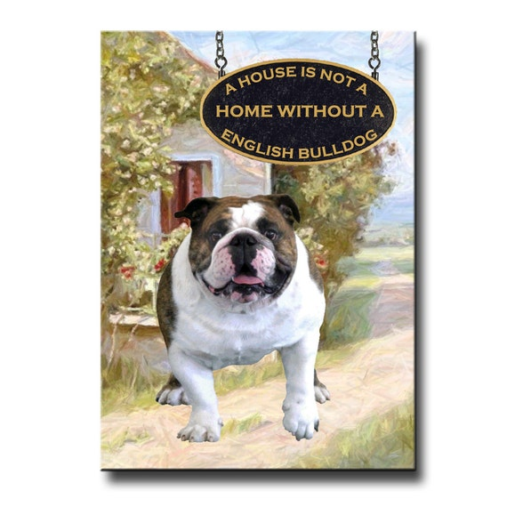 English Bulldog a House is Not a Home Fridge Magnet No 1