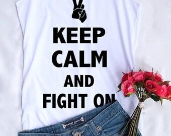 Keep calm and fight on tank top. Keep calm shirt. Keep calm tank top. Racerback tank. Women clothing. Workout shirt. Cute Shirt. Gifts shirt
