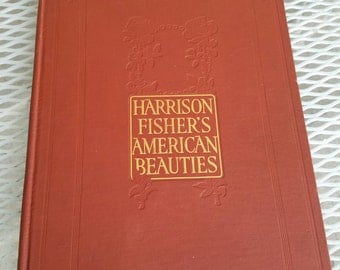 1909 American Beauties by Harrison Fisher 1st Ed.