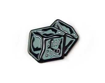 Stay Cold Enamel Pin