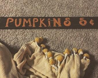 Fall pumpkin sign