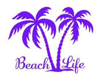 Beach Life Decal, Beach Car Decal, Beach Yeti Decal, Beach Sticker, Beach Life Window Cling, Beach Life Vinyl Decal, Beach Life, Beach Life