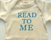 Read To Me Screenprinted Onesie Organic Cotton