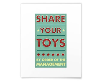 Share Your Toys Print- Playroom Art- Kids Room Sign- Kids Room Decor- Kids Artwork- Kids Art Prints- Kids Room Art for Playroom