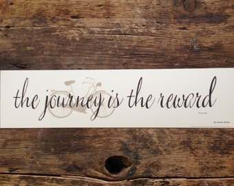 The Journey is the Reward. Vintage inspired bicycle, inspirational quotation silhouette art print. Retro Market bike. by Donna Atkins