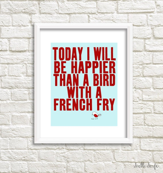 Art Print Quote - Wall Art Quote Prints - illustration, top selling, artwork, bird french fry, inspirational quote - SO VERY HAPPY  (red)
