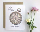 You're Timeless to Me // Antique Pocket Watch Classy Birthday Card