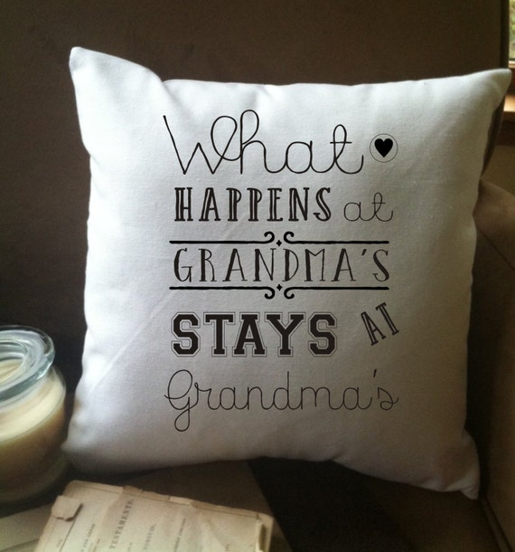 Funny Throw Pillow Covers : what happens at Grandmas stays at Grandmas funny throw pillow