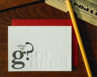 SALE 50% OFF letterpress garamond greeting card typography pun font humor black ink and blind emboss on white paper what up g?aramond