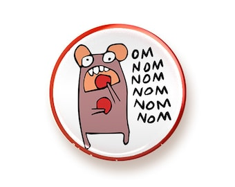 Om nom nom - round magnet