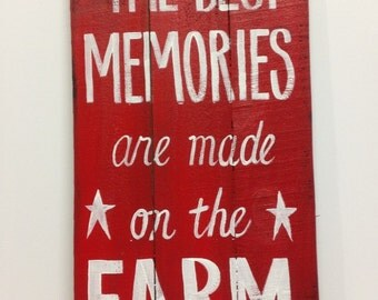 Best memories are made on the farm sign pallet wood hand painted 11 x 23 inches indoor outdoor farmhouse decor