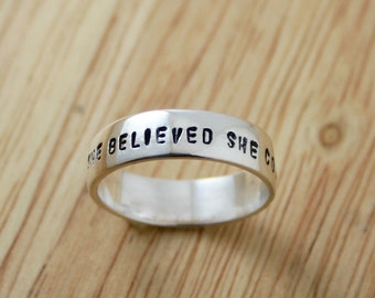 She Believed She Could So She Did - Sterling silver wide ring - custom stamped