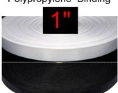 """LIGHT Weight Polypropylene - 1"""" - 10 YARDS - Binding, 25mm, Your Choice of Colors - Black or White"""