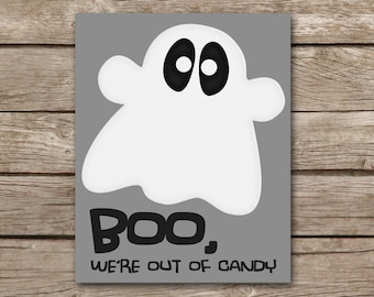 Out Of Candy Sign, INSTANT DOWNLOAD, Halloween Sign, Trick-Or-Treat Sign, Halloween Party, Ghost Sign, Boo Sign, Halloween Printable Sign