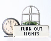 Vintage Sign- Turn Out Lights