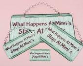 SIGN What Happens At Mimi's Stays At Mimis - Grandmother Grandma Grammy Nana Memaw Grandfather Papa Papaw