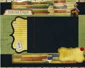 School Days - 12x12 Premade Scrapbook Page