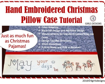 Christmas Pillow Case PDF INSTANT DOWNLOAD Sewing Pattern with Hand Embroidered May Your Days Be Merry and Bright. Tutorial with Design