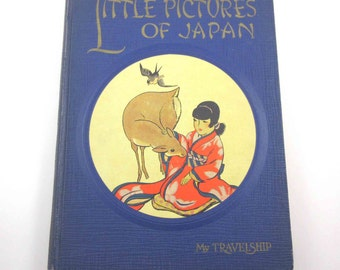 Little Pictures of Japan Vintage 1920s Children's Book by Olive Beaupre Miller Illustrated by Katharine Sturges