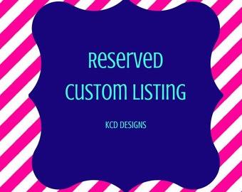 Custom Listing for Keyanna