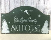 Ski House sign, custom wood sign, personalized sign, rustic cabin sign, ski cottage sign, winter cabin decor, realtor housewarming gift