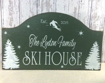 Green ski House sign, custom wood sign, hand painted ski, personalized sign, rustic cabin sign, ski cottage sign, winter cabin decor, lodge
