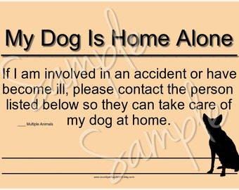 My Dog Is Home Alone Card Printable