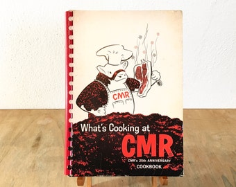 What's Cooking at CMR - Rare 1960's Mississippi Community Cookbook