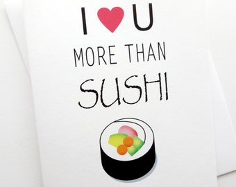 Sushi Card - I Love You More Than Sushi - Anniversary - Birthday - Wedding - Groom